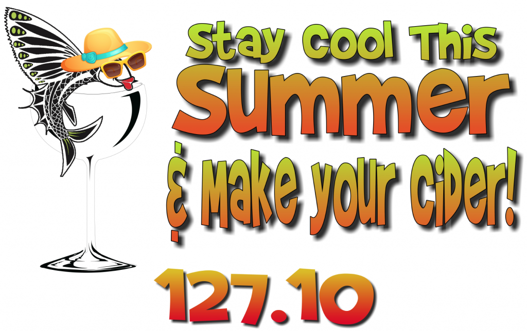 Stay cool this summer and make your cider! $127.10
